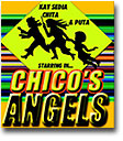 Chico's Angels opens in Los Angeles this weekend