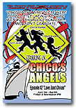 Chico's Angels is playing once again at the Cavern Club Theater in Casita Del Campo Mexican restaurant in Silverlake, CA